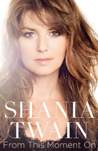 Shania-Twain-From-This-Moment-On-Book-Cover